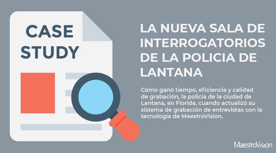 Sistema de salas de interrogatorios del Departamento de Policía de Lantana
