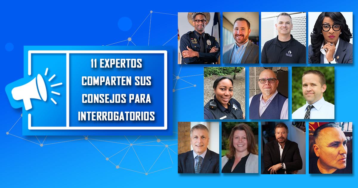 ¡Estos 11 consejos de expertos en interrogatorios mejorarán sus investigaciones!