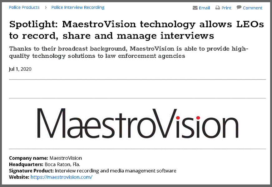 Police1 Spotlight: MaestroVision technology allows LEOs to record, share and manage interviews.