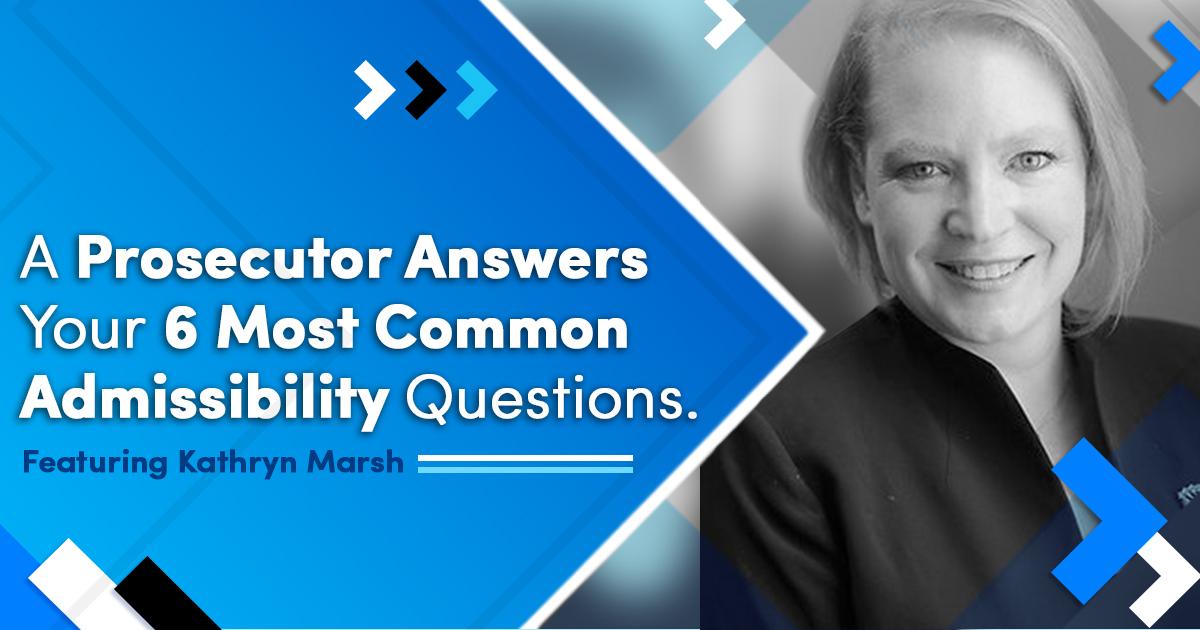 Admissibility Q&A